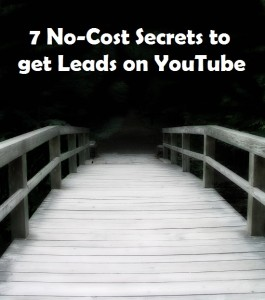 7 No-Cost Secrets to get Leads on YouTube