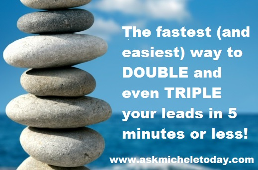 The fastest way to double you income in five minutes.